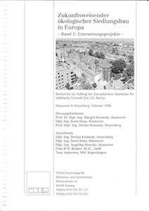 Zukunftsweisender ökologischer Siedlungsbau in Europa - Band 2: Erneuerungsprojekte