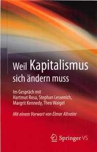 Weil Kapitalismus sich ändern muss: im Gespräch mit Margrit Kennedy