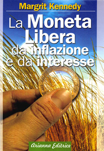 """Cover """"La Moneta Libera da Inflazione e da Interesse"""""""